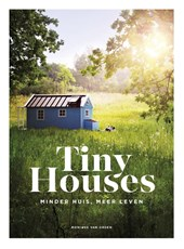 Tiny Houses | Monique van Orden | 9789021566740
