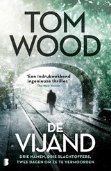 De vijand | Tom Wood | 9789022580219