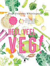 Heel veel Veg! | Fearnley-Whittingstall, Hugh | 9789023015505