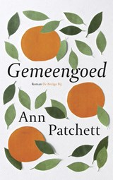 Gemeengoed | Ann Patchett | 9789023419563