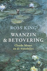 Waanzin en betovering | Ross King | 9789023436690