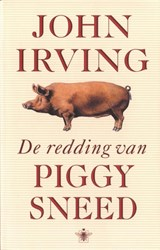 De redding van Piggy Sneed | John Irving |