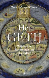 Het getij | Hugh Aldersey-Williams | 9789023441205
