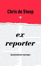 Ex-reporter | Chris de Stoop | 9789023441892