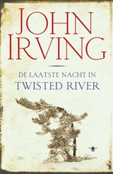 De laatste nacht in Twisted River | John Irving |