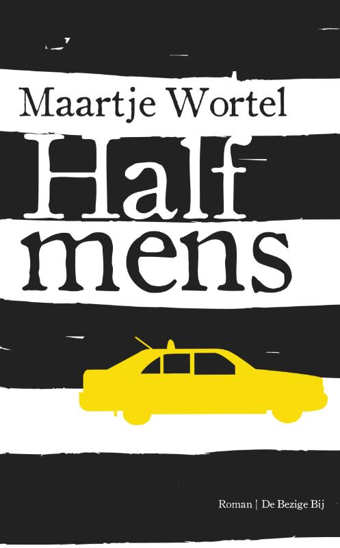 Half mens | Maartje Wortel |