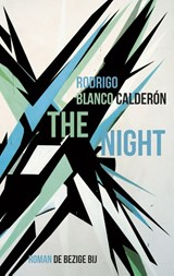 The night | Rodrigo Blanco Calderón | 9789023466314