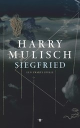 Siegfried | Harry Mulisch |