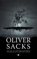 Hallucinaties | Oliver Sacks |