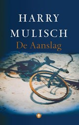De aanslag | Harry Mulisch |