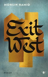 Exit West | Mohsin Hamid | 9789023475989