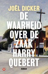 De waarheid over de zaak Harry Quebert | Joël Dicker |