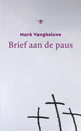 Brief aan de Paus | Mark Vangheluwe | 9789023482208