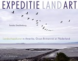Expeditie land art | Sandra Smallenburg | 9789023492016