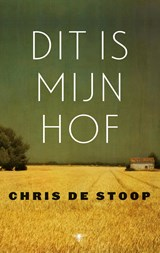 Dit is mijn hof | Chris de Stoop | 9789023493310