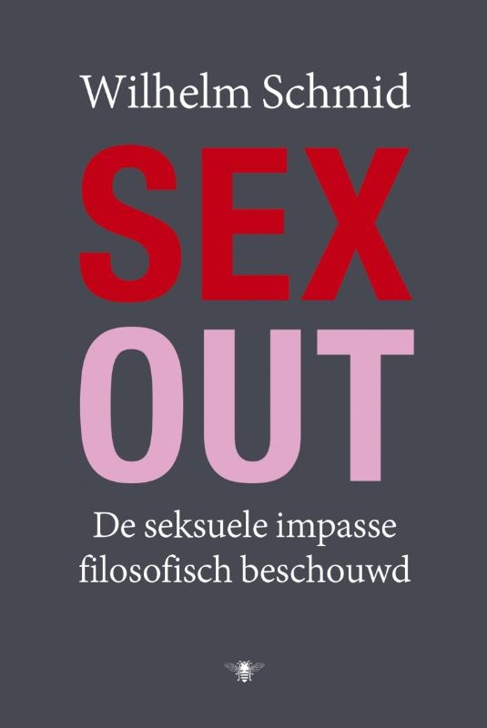 Sex-out | Wilhelm Schmid |