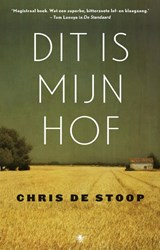 Dit is mijn hof | Chris De Stoop | 9789023499688