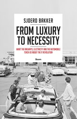 From luxury to necessity | Sjoerd Bakker | 9789024415571