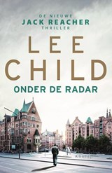 Onder de radar | Lee Child | 9789024573141