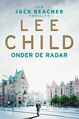Onder de radar | Lee Child | 9789024573172