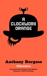 A clockwork orange | Anthony Burgess |