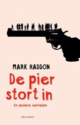 De pier stort in | Mark Haddon | 9789025446963