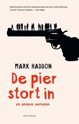 De pier stort in | Mark Haddon | 9789025446970