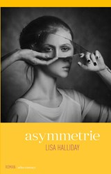Asymmetrie | Lisa Halliday | 9789025450830