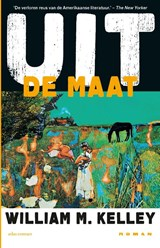 Uit de maat | William M. Kelley | 9789025453480