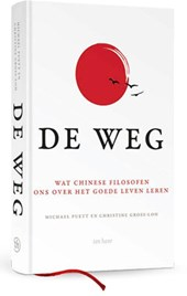 De Weg | Michael Puett ; Christine Gross-Loh | 9789025905705