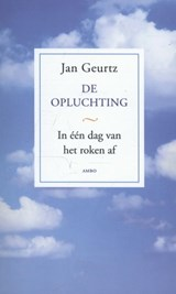 De opluchting | Jan Geurtz |