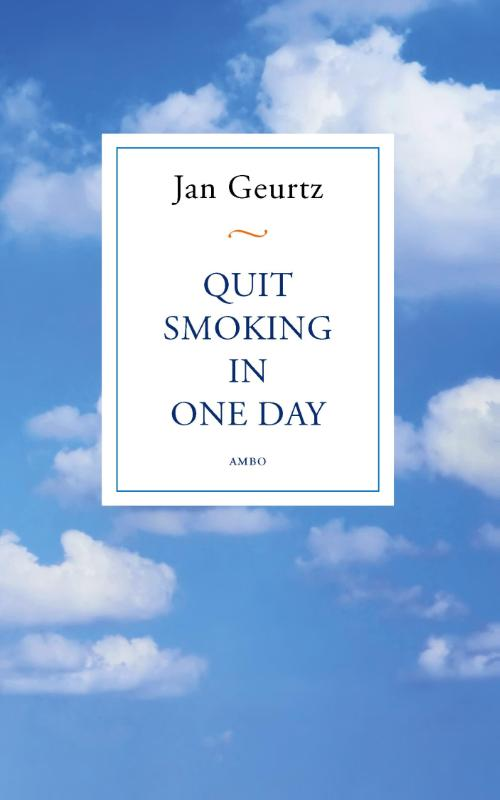 Quit Smoking In One Day (POD) | Jan Geurtz |