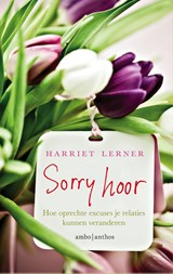 Sorry hoor | Harriet G. Lerner | 9789026336652