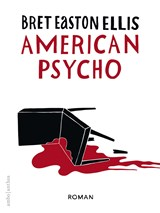 American psycho | Bret Easton Ellis | 9789026337192