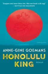 Honolulu King | Anne-Gine Goemans |