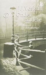 Onder andere | J.J. Voskuil |