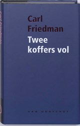 Twee koffers vol | Carl Friedman |