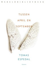 Tussen april en september | Tomas Espedal | 9789028426931