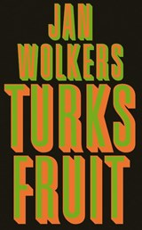 Turks fruit | Jan Wolkers | 9789029077033