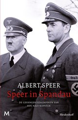 Speer in Spandau | Albert Speer ; A. Wilten | 9789029092241