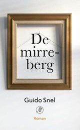 De mirreberg | Guido Snel | 9789029505413