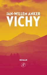 Vichy | Jan-Willem Anker | 9789029511360
