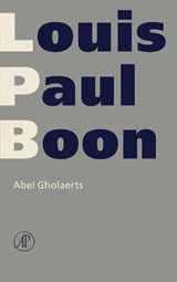 Verzameld werk L.P. Boon Abel Gholaerts | Louis Paul Boon |
