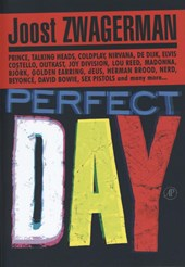 Perfect Day | Joost Zwagerman |