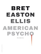 American Psycho | Bret Easton Ellis | 9789041417169