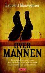 Over mannen | Laurent Mauvignier |