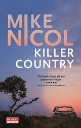 Killer Country | Mike Nicol | 9789044532647