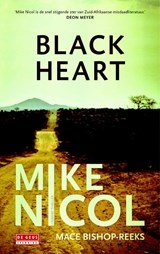 Black Heart - Kaapstadtrilogie | Mike Nicol | 9789044532661