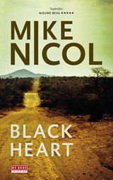 Black Heart | Mike Nicol | 9789044532678