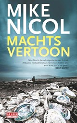 Machtsvertoon | Mike Nicol | 9789044539004